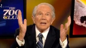 Pat Robertson. Boy, he loves to blame gay sex for EVERYTHING.